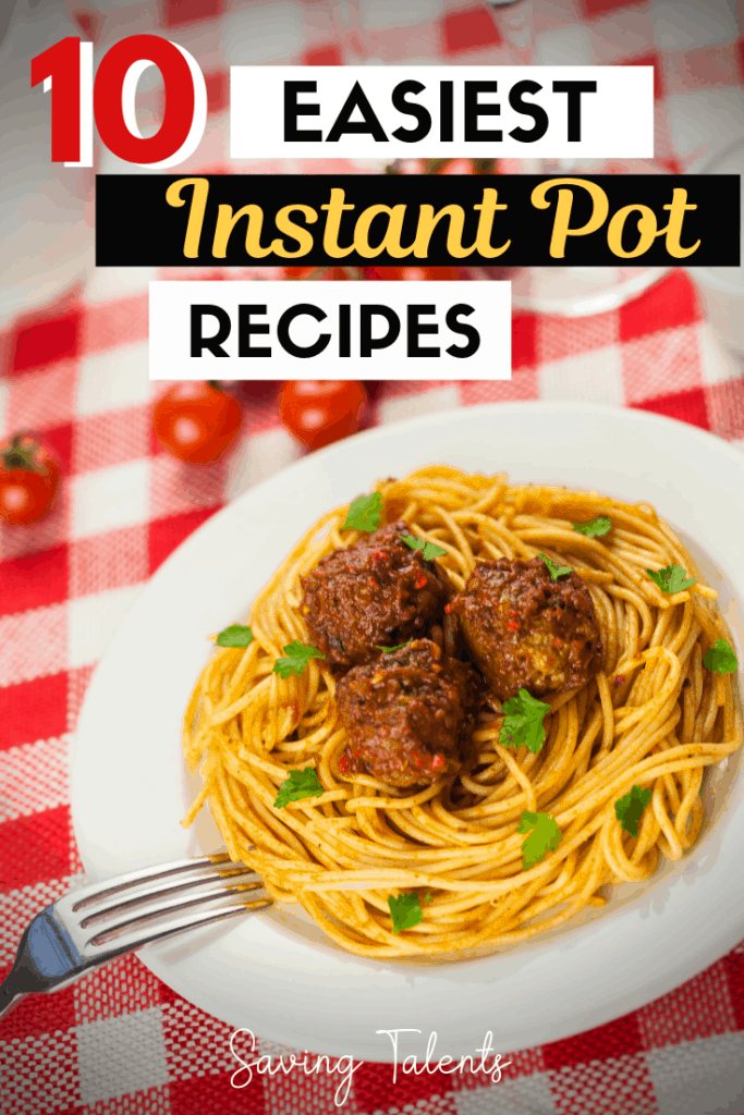 10 Easiest Instant Pot Recipes