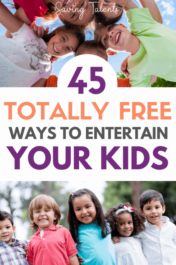 45 Ways To Entertain Your Children Without Spending A Dime