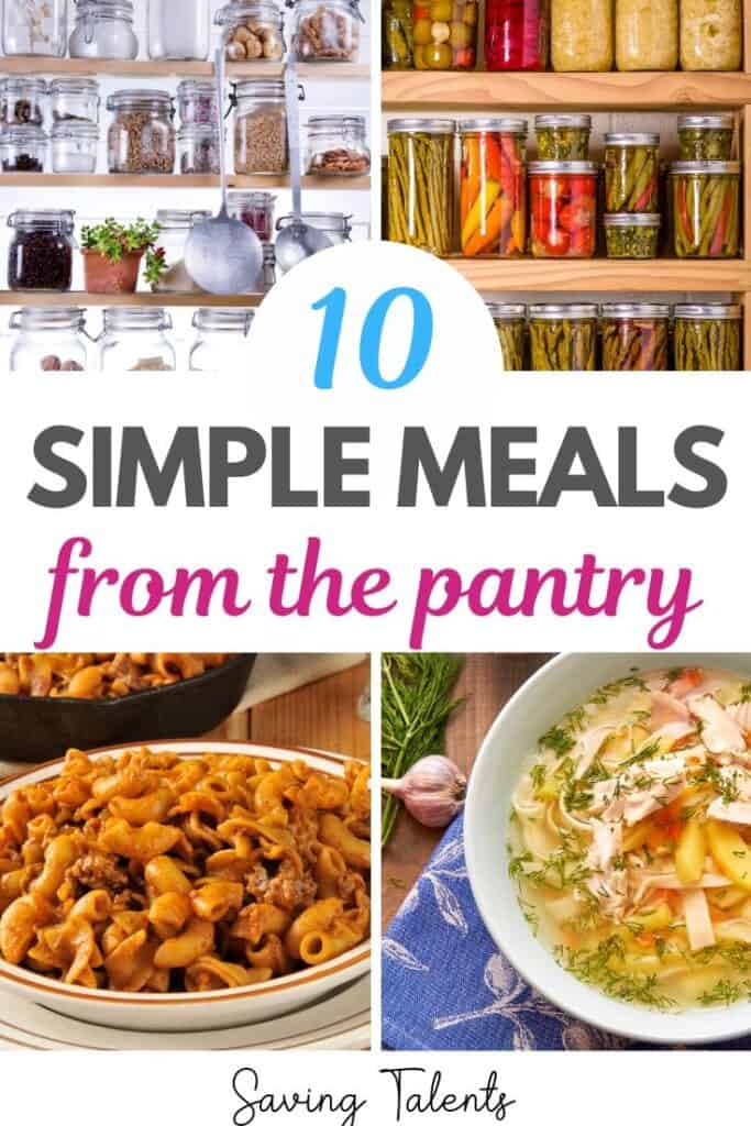 10 Easy Meals From Your Pantry