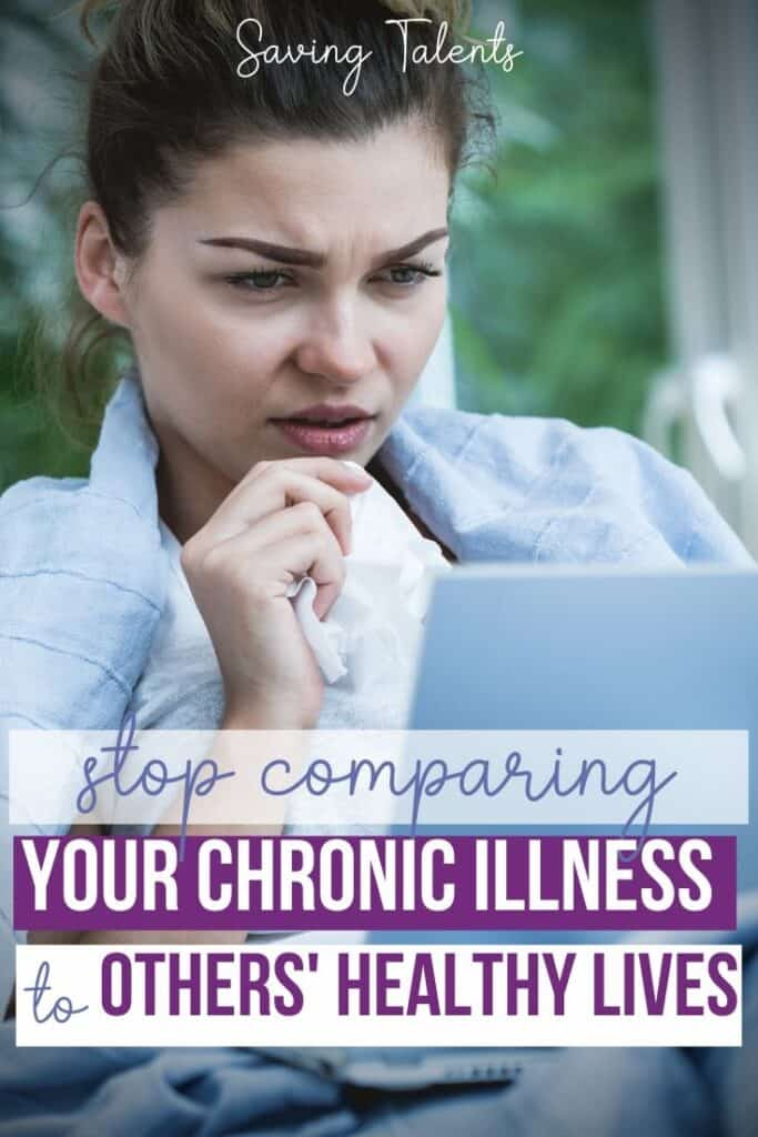 Living With a Chronic Illness - How to Stop Comparing Yourself