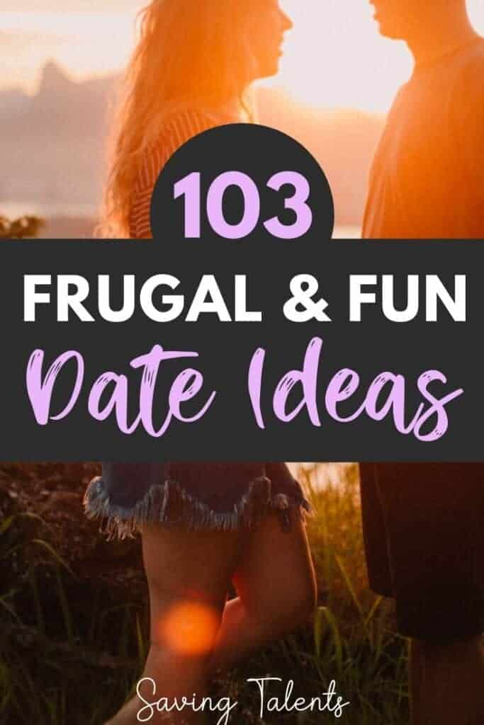 100+ Unique and Frugal Date Ideas