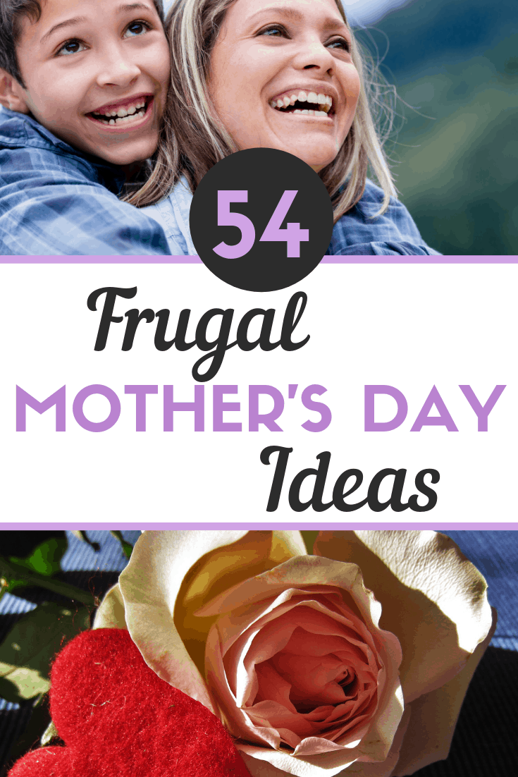 54 Frugal Mother's Day Ideas