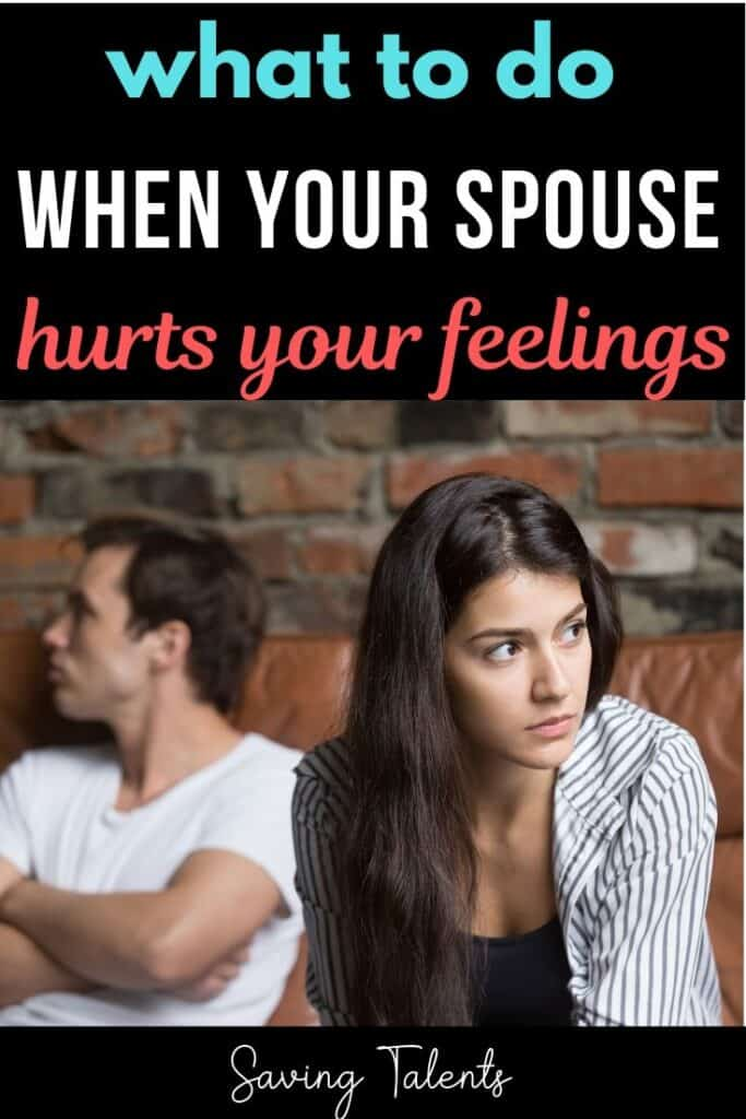 What to Do When Your Spouse Hurts Your Feelings