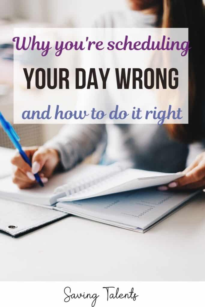Why You're Scheduling Your Day Wrong (and How to Do It Right)
