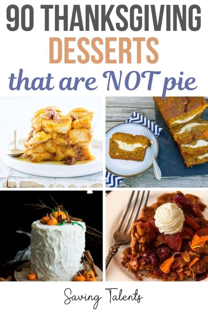 90 Thanksgiving Desserts (That are NOT Pie!)