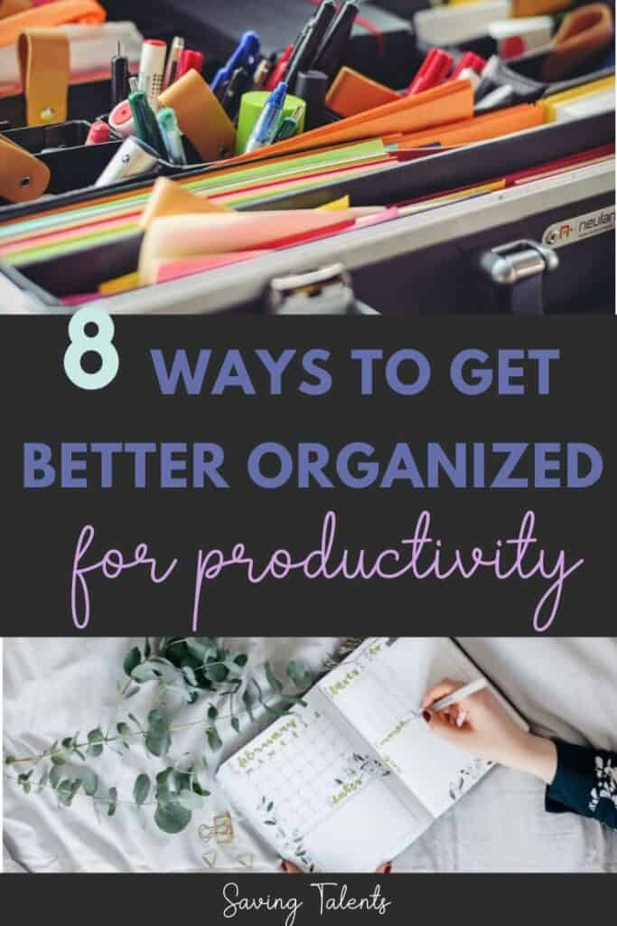 organize to improve productivity