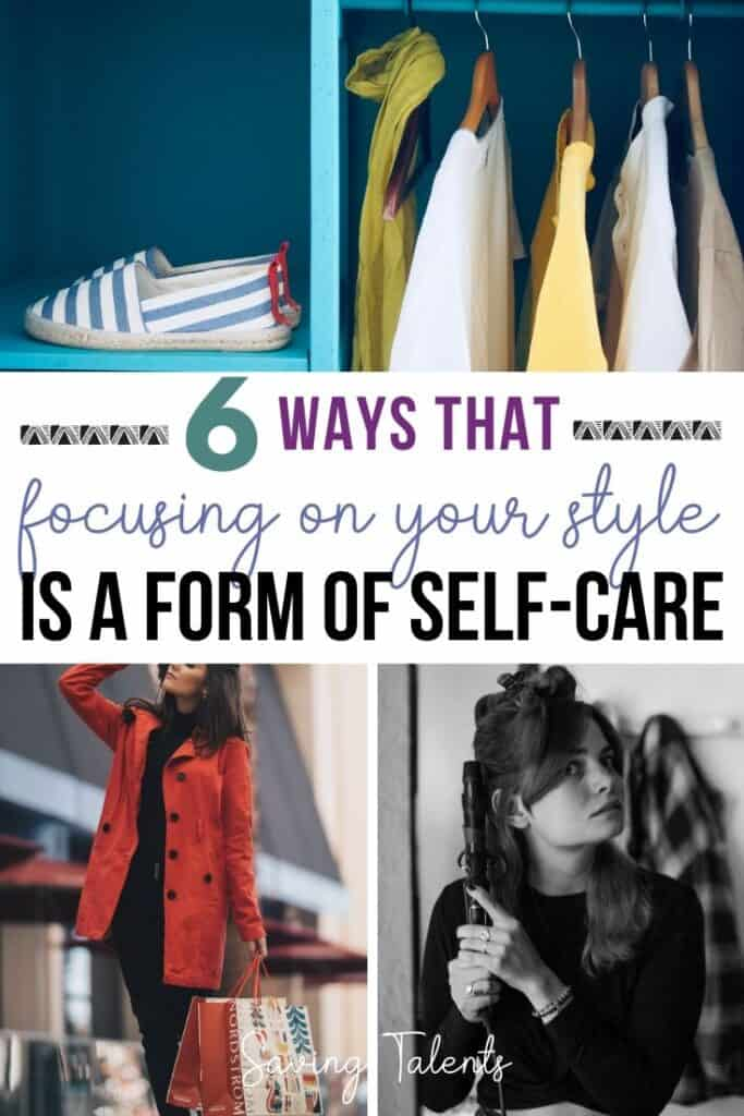 Style Is a Form of Self Care