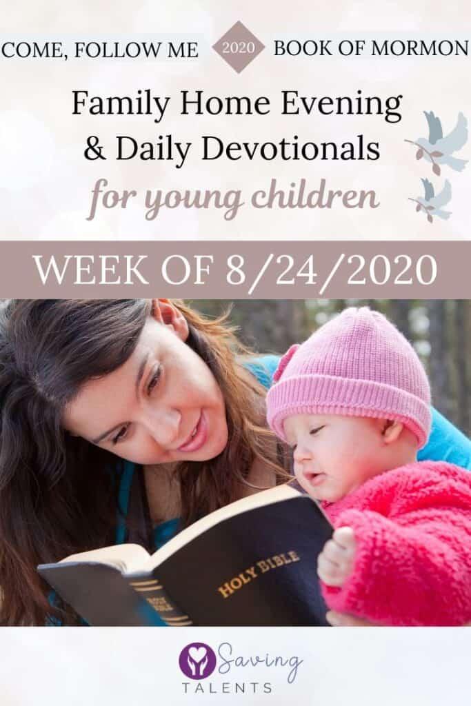 Come Follow Me 6/22/2020 – Devotionals & FHE for Children