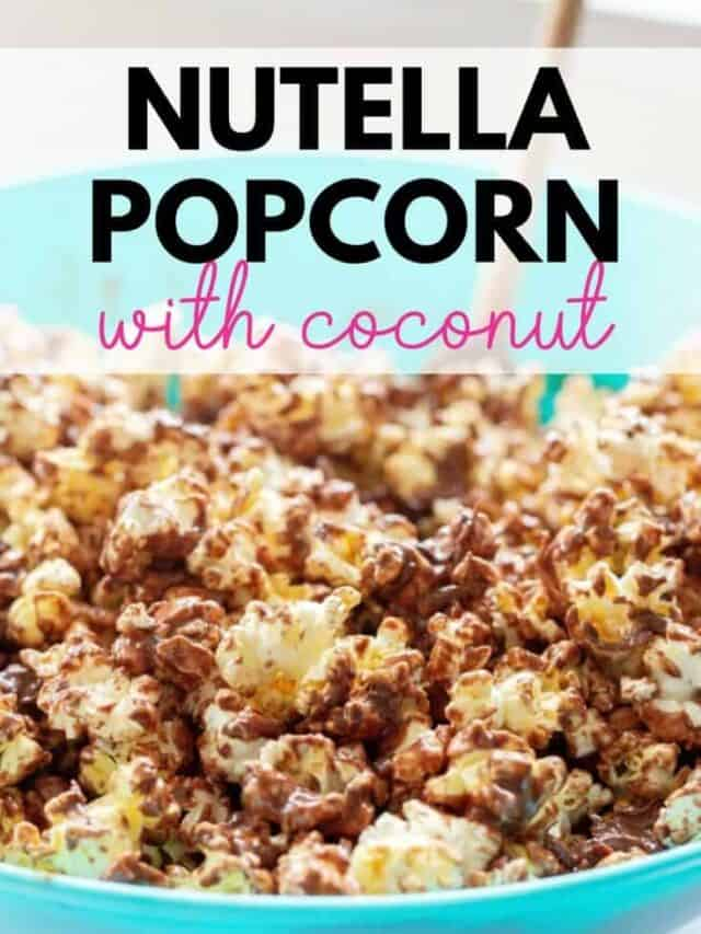 Nutella Popcorn webstory