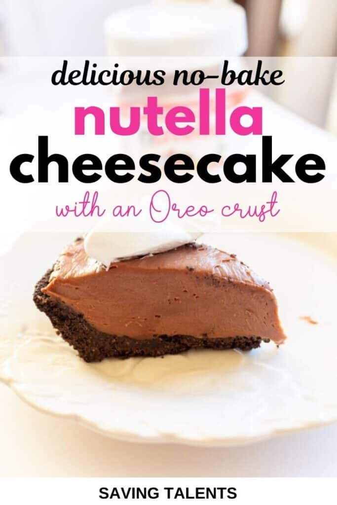No Bake Nutella Cheesecake with Oreo Crust