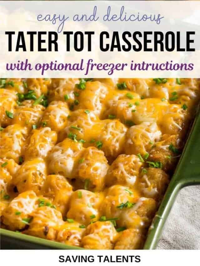 Easy tater tot casserole – story