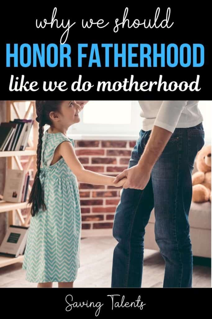 Honoring Fathers the Way We Do Mothers