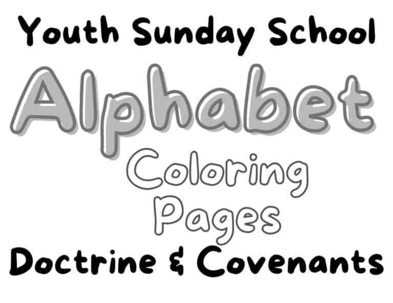 Youth Sunday School Coloring Pages for Doctrine & Covenants