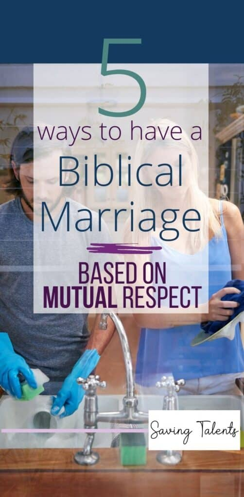 How Have a Biblical Marriage with Mutual Respect