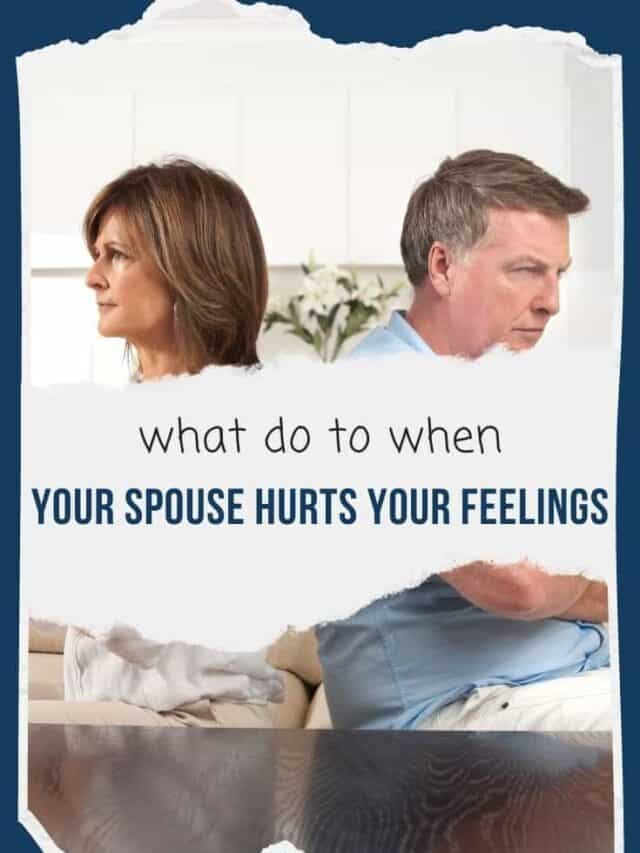 What to do when your spouse hurts your feelings – webstory