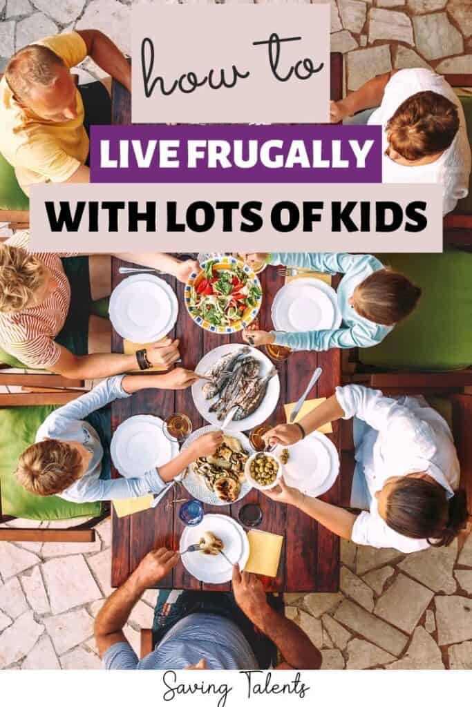 7  Ways to Be Frugal With Lots of Kids