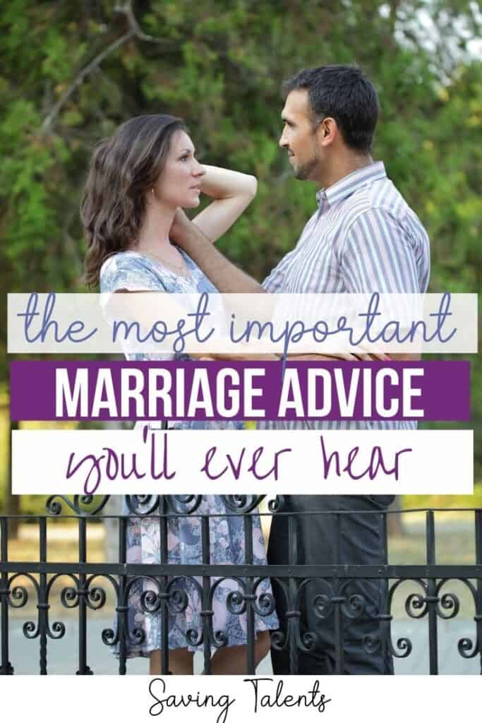 The Most Important Marriage Advice You Will Ever Hear